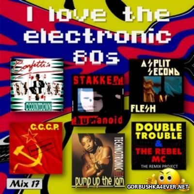 I Love The Electronic 80s Mix 17 [2016] By N-Thony-N