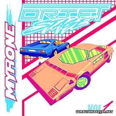 Myrone - Drift Stage vol 1 [2016]