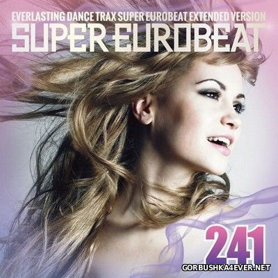 Super Eurobeat Vol 241 [2016] Extended Version