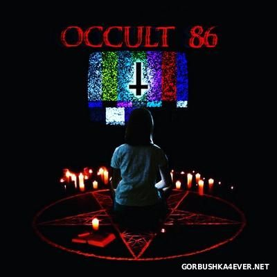 Occams LASER - Occult 86 [2016]