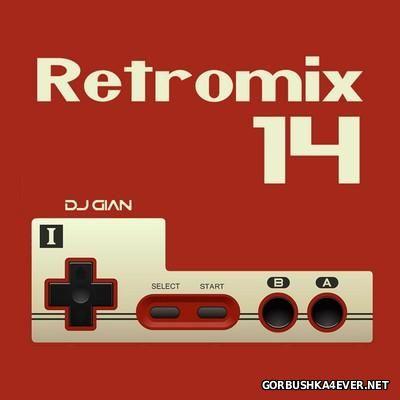 DJ GIAN - RetroMix vol 14 [2016] Anglo 90s