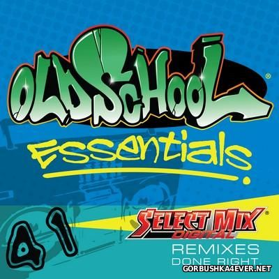 [Select Mix] Old School Essentials vol 41 [2016]