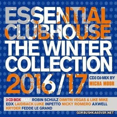 Essential Clubhouse - The Winter Collection 2016-17 [2016] / 3xCD