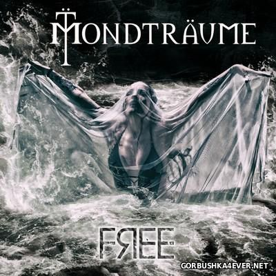Mondtraume - Free (Limited Edition) [2016] EP
