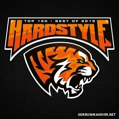 Hardstyle Top 100 Best Of 2016 / 2xCD