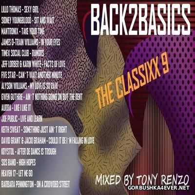 Back2Basics The Classixx Mix vol 09 [2016] by Tony Renzo