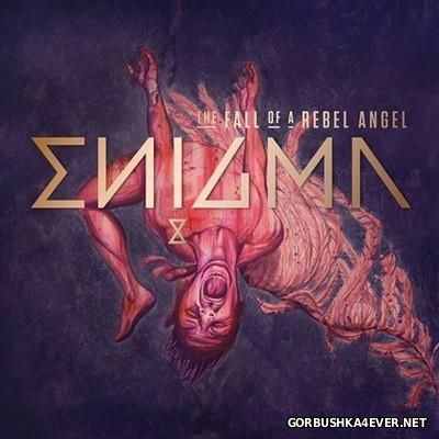 Enigma - The Fall Of A Rebel Angel [2016]