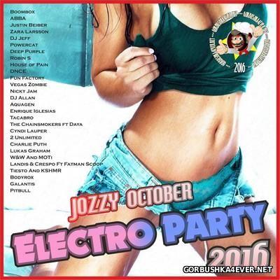 Jozzy DJ - October Electro Party Mix 2016 - 14 November 2016