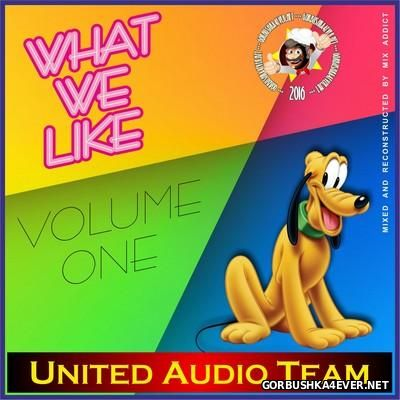 United Audio Team - What We Like vol 1 [2002]