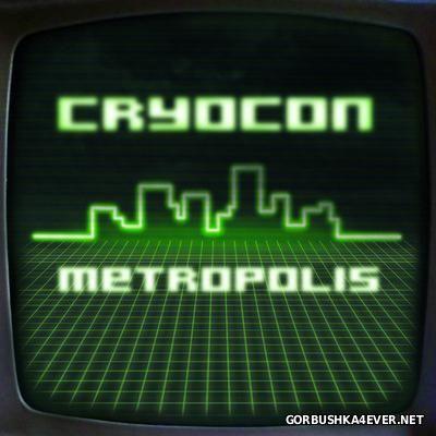 Cryocon - Metropolis [2015]