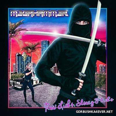 Megahammer - Raw Licks, Sleazy Flicks [2016]