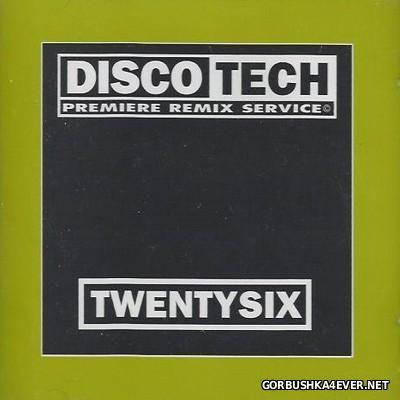 DiscoTech - 26 (TwentySix) [1994]