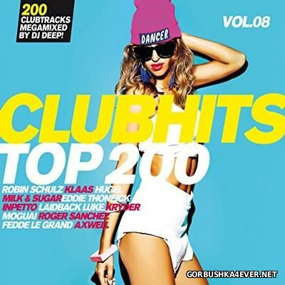 Clubhits Top 200 vol 8 [2016] / 3xCD / Mixed by DJ Deep