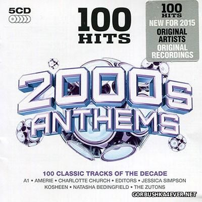 100 Hits - 2000s Anthems [2015] / 5xCD