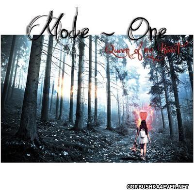 Mode One - Queen Of My Heart [2016]
