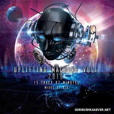 DJ B - Uplifting Machine Mix 2016.1