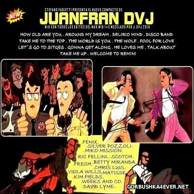 Recordando El Max Mix 1 & 2 [2016] by Juanfran DJ