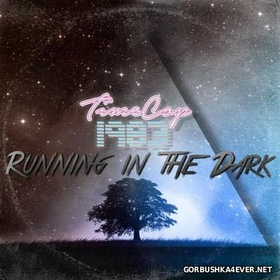 Timecop 1983 - Running In The Dark [2016]