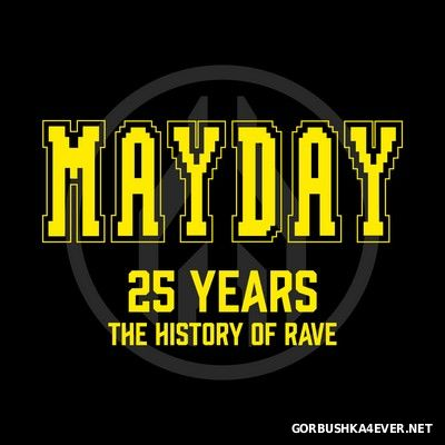 Mayday - 25 Years The History Of Rave [2016] / 3xCD
