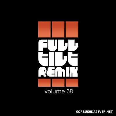 Full Tilt Remix vol 68 [2016]