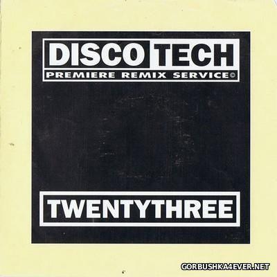 DiscoTech - 23 (TwentyThree) [1994]