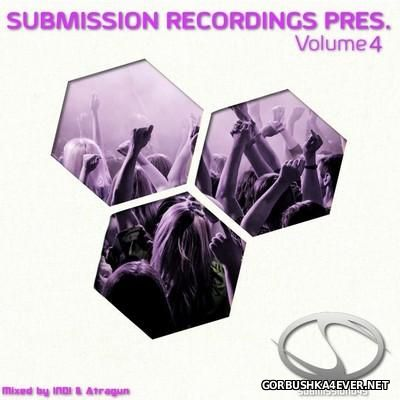 Submission Recordings vol 4 - Fire & Ice [2016] Mixed by Indi & Atragun