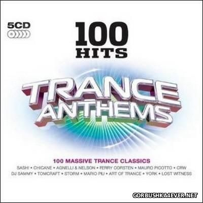100 Hits - Trance Anthems [2009] / 5xCD
