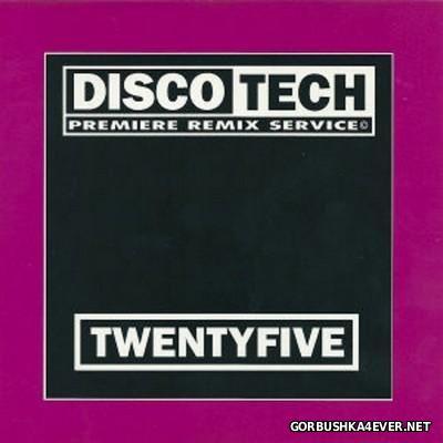 DiscoTech - 25 (TwentyFive) [1994]