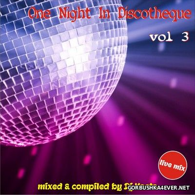 DJ Kosta - One Night In Discotheque vol 3 [2016]