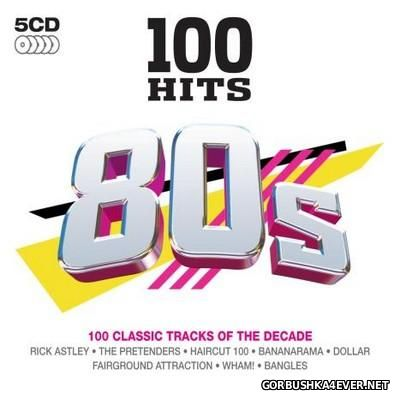 100 Hits - 80s [2011] / 5xCD