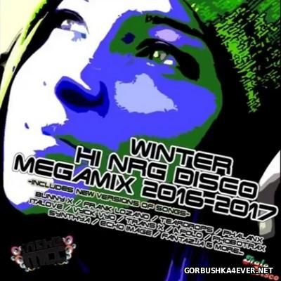 Winter HiNRG Disco Megamix 2016-2017 [2016] by CJ Tommy