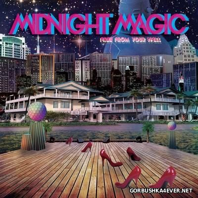 Midnight Magic - Free From Your Spell [2016]