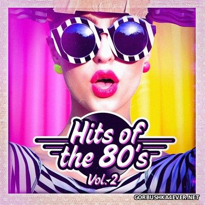 Hits Of The 80s vol 2 [2016]