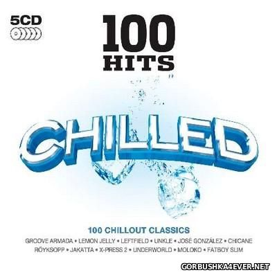 100 Hits - Chilled [2009] / 5xCD
