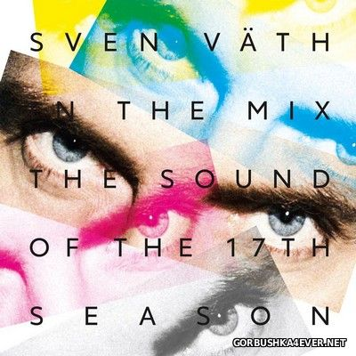 Sven Vath - The Sound of the Seventeenth [2016]