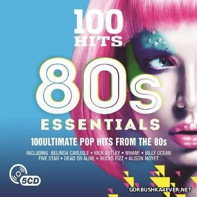100 Hits - 80s Essentials [2015] / 5xCD