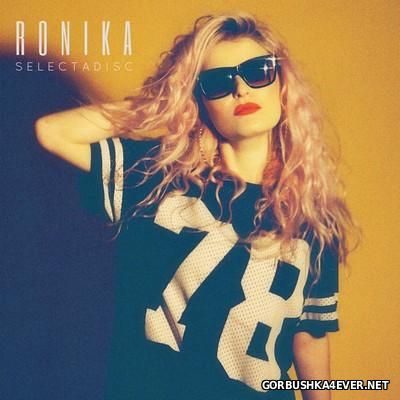 Ronika - Selectadisc [2014]