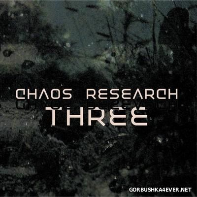 Chaos Research - Three [2016]