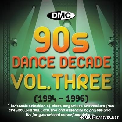 [DMC] Dance Decade 90s volume Three (1994-1996) [2013]
