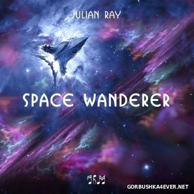 Julian Ray - Space Wanderer [2016]