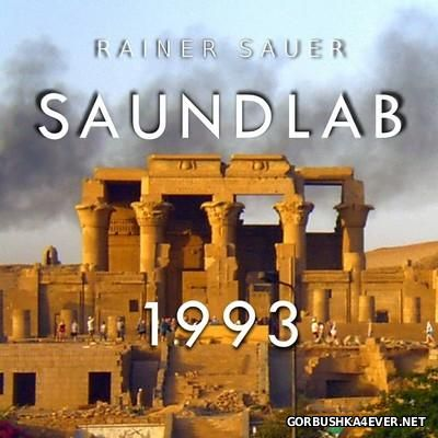 Rainer Sauer - Saundlab 1993 [2016]