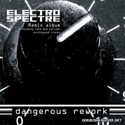 Electro Spectre - Dangerous Rework [2013]