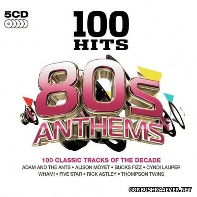 100 Hits - 80s Anthems [2014] / 5xCD