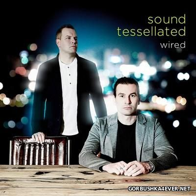 Sound Tesselated - Wired [2016]