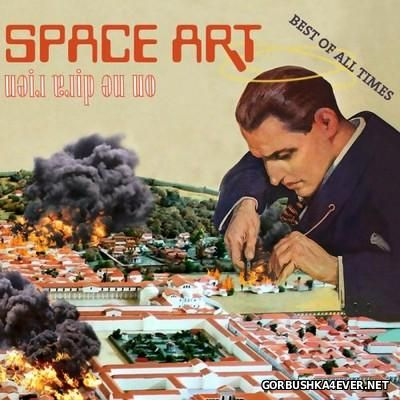 Space Art - On Ne Dira Rien - Best Of All Times [2016]