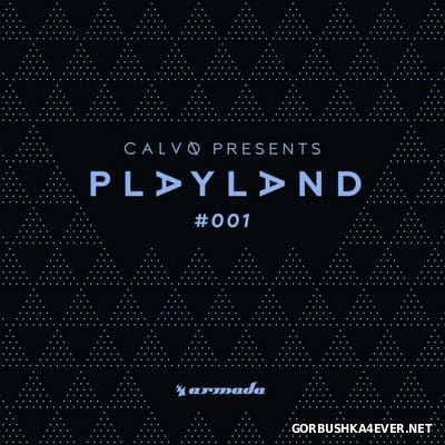 Playland 001 (Mixed by Calvo) [2016]