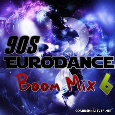 [We Love The 90s] Boom Mix 6 [2016]