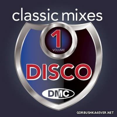 [DMC] Classic Mixes - Disco vol 1 [2013]