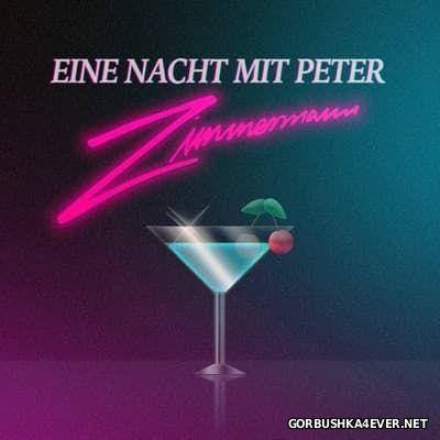 Peter Zimmermann - Eine Nacht Mit Peter [2016]