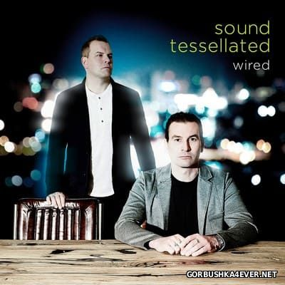 Sound Tessellated - Wired [2016]